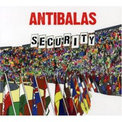 Antibalas, 'Security' (Anti-)