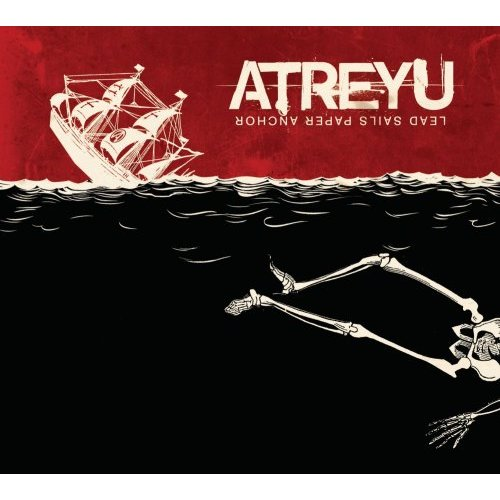 Atreyu, 'Lead Sails Paper Anchor' (Hollywood)
