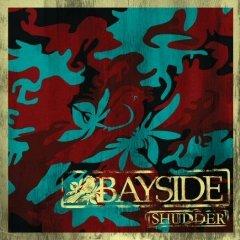 Bayside, 'Shudder' (Victory)