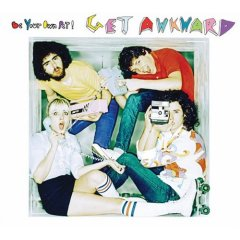 Be Your Own Pet, 'Get Awkward' (Ecstatic Peace/Universal)