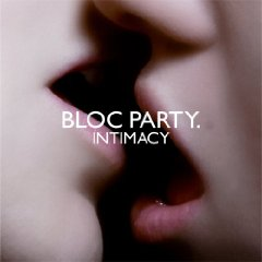 Bloc Party, 'Intimacy' (Atlantic)