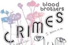 Blood Brothers, 'Crimes' (V2)