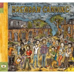 Broken Social Scene Presents: Brendan Canning, 'Something for All of Us…' (Arts&Crafts)