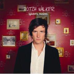 Butch Walker, 'Sycamore Meadows' (Power Ballad/Original Signal)