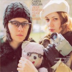 Camera Obscura, 'Underachievers Please Try Harder' (Merge)