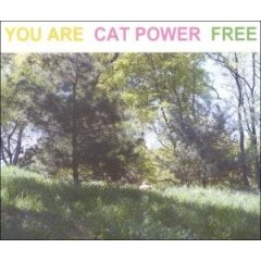 Cat Power, 'You Are Free' (Matador)