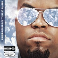 Cee-Lo, 'Cee-Lo Green Is the Soul Machine' (Arista)