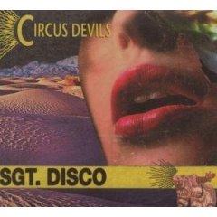 Circus Devils, 'Sgt. Disco' (Ipecac)