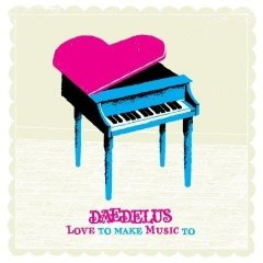 Daedelus , 'Love to Make Music To' (Ninja Tune)