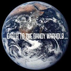 The Dandy Warhols, '…Earth to the Dandy Warhols' (Beat the World)