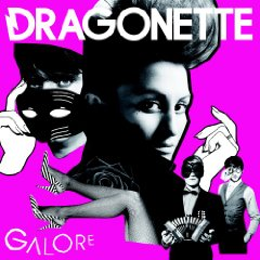 Dragonette, 'Galore' (I Surrender)