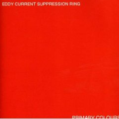 Eddy Current Suppression Ring, 'Primary Colours' (Goner)