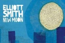 Elliott Smith, 'New Moon' (Kill Rock Stars)