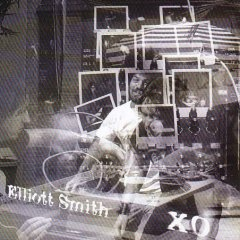 Elliott Smith, 'XO' (Dreamworks)