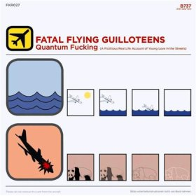 Fatal Flying Guilloteens, 'Quantum Fucking' (Frenchkiss)