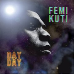 Femi Kuti, 'Day by Day' (Mercer Street)