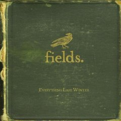 Fields, 'Everything Last Winter' (Black Lab)