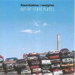 Fountains of Wayne, 'Out of State Plates' (Virgin)