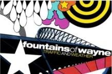 Fountains of Wayne, 'Traffic & Weather' (Virgin)
