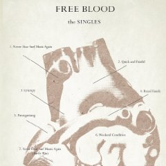 Free Blood, 'The Singles' (Rong/DFA)