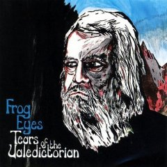 Frog Eyes, 'Tears of the Valedictorian' (Absolutely Kosher)