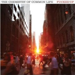 Fucked Up, 'The Chemistry of Common Life' (Matador)