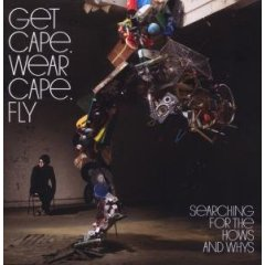 Get Cape. Wear Cape. Fly, 'Searching for the Hows and Whys' (Atlantic)