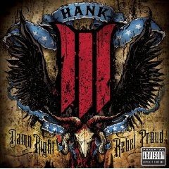 Hank III, 'Damn Right Rebel Proud' (Sidewalk)