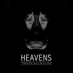 Heavens, 'Patent Pending' (Epitaph)