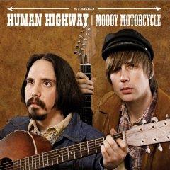 Human Highway, 'Moody Motorcycle' (Suicide Squeeze)