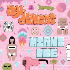 Icy Demons, 'Miami Ice' (Obey Your Brain)