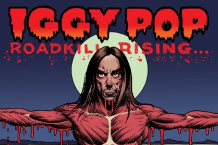 Iggy Pop, 'Roadkill Rising: The Bootleg Collection 1977-2009′ (Shout! Factory)