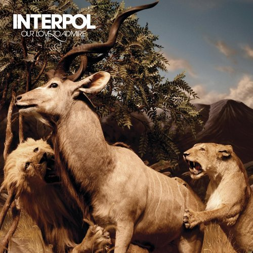Interpol, 'Our Love to Admire' (Capitol)
