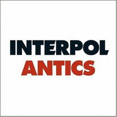 Interpol, 'Antics' (Matador)