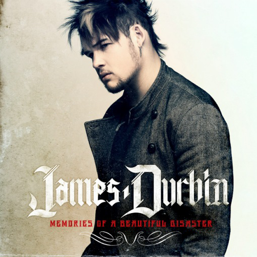 James Durbin, 'Memories of a Beautiful Disaster' (Wind-Up)