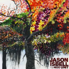 Jason Isbell & The 400 Unit, 'Jason Isbell & the 400 Unit' (Lightning Rod)
