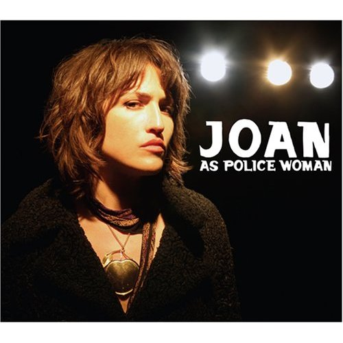 Joan as Police Woman, 'Real Life' (Cheap Lullaby)