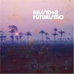 Kassin+2, 'Futurismo' (Luaka Bop)