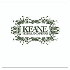 Keane, 'Hopes and Fears' (Interscope)
