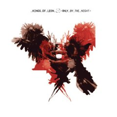Kings of Leon, 'Only by the Night' (RCA)