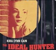 Kira Lynn Cain, 'The Ideal Hunter' (Evangeline)