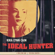 Kira Lynn Cain, 'The Ideal Hunter' (Evangeline)