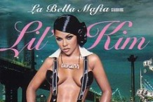 Lil' Kim, 'La Bella Mafia' (Queen Bee/Big Entertainment/Atlantic)