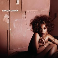 Macy Gray, 'The Trouble With Being Myself' (Epic)