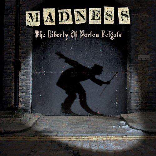 Madness, 'The Liberty of Norton Folgate'