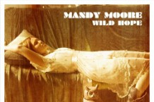 Mandy Moore, 'Wild Hope' (The Firm/ EMI)