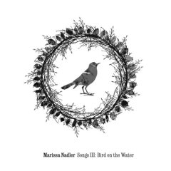 Marissa Nadler, 'Bird on the Water' (Peacefrog)