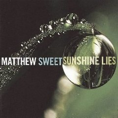 Matthew Sweet, 'Sunshine Lies' (Shout! Factory)