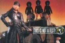 Missy Elliott, 'This Is Not a Test' (Goldmind/Elektra)