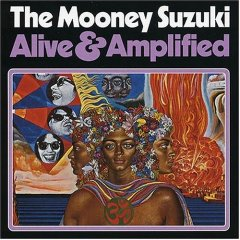 The Mooney Suzuki, 'Alive & Amplified' (Columbia)